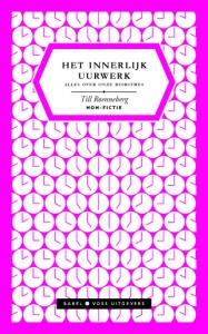 Omslag van Till Roenneberg's 'Innerlijk Uurwerk' (2012), ontwerp Studio Vruchtvlees