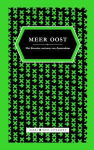 Meer Oost: Het nieuwste boek van Babel & Voss Uitgevers